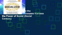 View Socialized!: How the Most Successful Businesses Harness the Power of Social (Social Century)