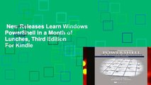 New Releases Learn Windows PowerShell in a Month of Lunches, Third Edition  For Kindle