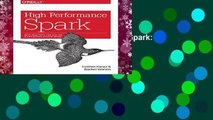 Best ebook  High Performance Spark: Best Practices for Scaling and Optimizing Apache Spark  For
