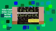 View Fatal Defect  Chasing Killer Computer Bugs Ebook Fatal Defect  Chasing Killer Computer Bugs