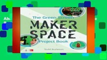 About For Books  The Green Screen Makerspace Project Book Complete