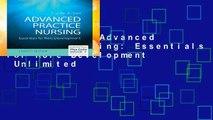 Best ebook  Advanced Practice Nursing: Essentials for Role Development  Unlimited