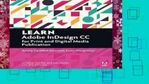 New Releases Learn Adobe InDesign CC for Print and Digital Media Publication: Adobe Certified