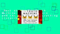 Best ebook  The Truth Machine: The Blockchain and the Future of Everything (International