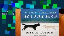 D0wnload Online A Wolf Called Romeo For Kindle