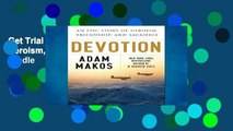 Get Trial Devotion: An Epic Story of Heroism, Friendship, and Sacrifice For Kindle