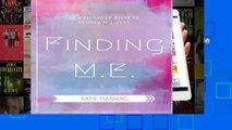 AudioEbooks Finding M.E.: An Alternative Guide to Healing M.E./CFS For Ipad