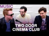 Two Door Cinema Club at V Festival: 'We don't like festivals'