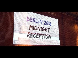 Berlin 2018 - Midnight reception