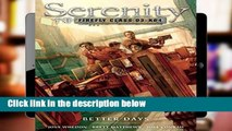 Ebook Serenity Volume 2: Better Days: Better Days v. 2 (Serenity (Dark Horse)) Full