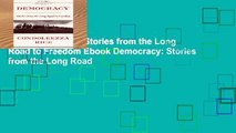 View Democracy: Stories from the Long Road to Freedom Ebook Democracy: Stories from the Long Road