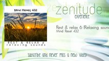 Mind Reset 432 - Rest & relax 6 - Relaxing sounds