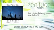 Mind Reset 432 - Zen Night - Relaxing sounds