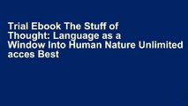 Trial Ebook The Stuff of Thought: Language as a Window Into Human Nature Unlimited acces Best