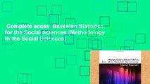 Complete acces  Bayesian Statistics for the Social Sciences (Methodology in the Social Sciences)