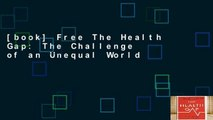 [book] Free The Health Gap: The Challenge of an Unequal World