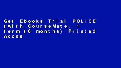 Get s  Police With Coursemate 1 Term 6 Months Printed Access Card For Any Device Full Movies