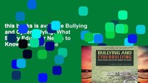 this books is available Bullying and Cyberbullying: What Every Educator Needs to Know free of charge