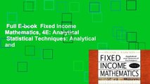 Full E-book  Fixed Income Mathematics, 4E: Analytical   Statistical Techniques: Analytical and