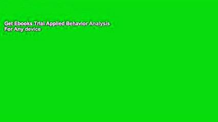 Get s  Applied Behavior Analysis For Any Device Full Movies