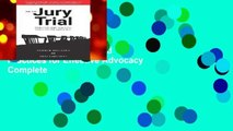 Complete acces  On the Jury Trial: Principles and Practices for Effective Advocacy Complete