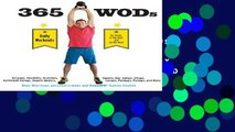Best ebook  365 WODs: Burpees, Deadlifts, Snatches, Squats, Box Jumps, Situps, Kettlebell Swings,
