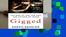 Best ebook  Gigged: The End of the Job and the Future of Work (International Edition)  For Kindle