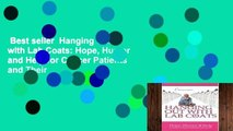 Best seller  Hanging Out with Lab Coats: Hope, Humor and Help for Cancer Patients and Their