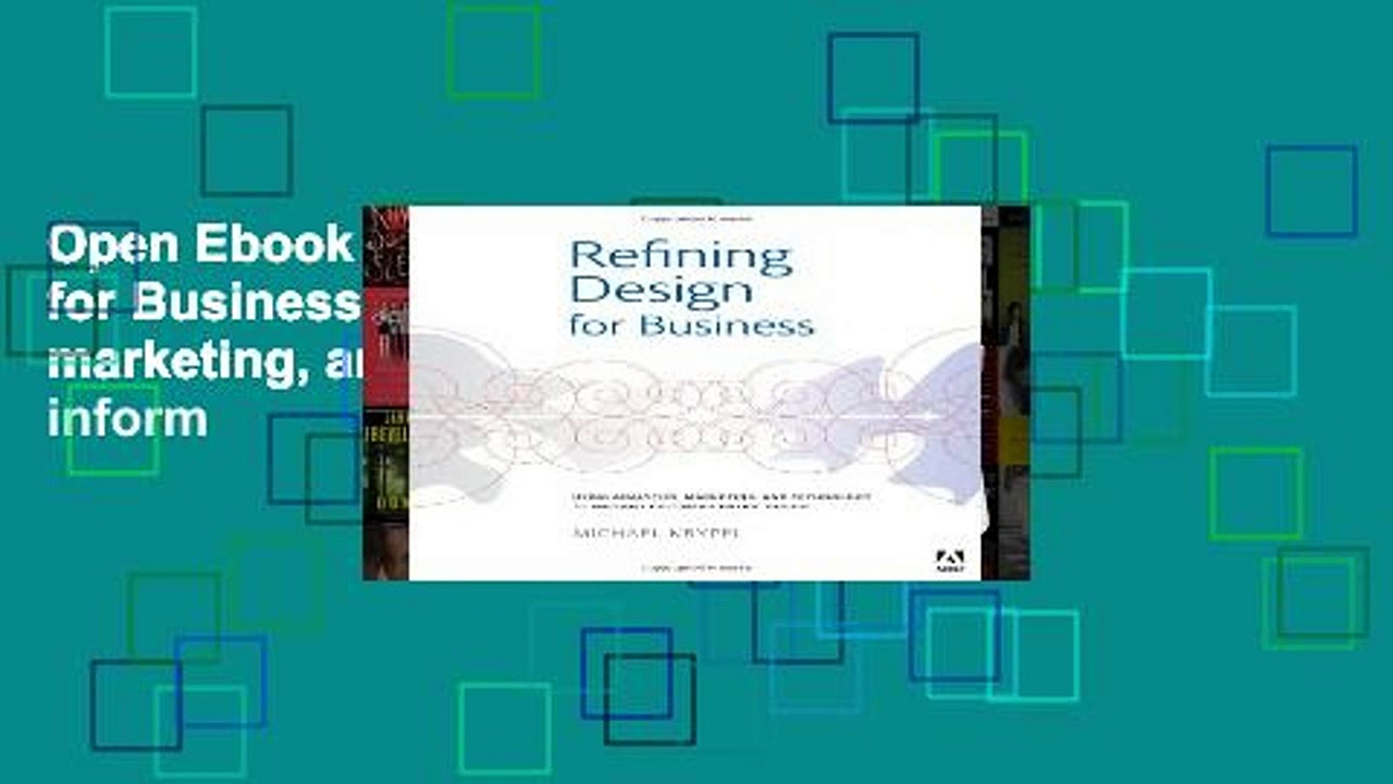 Open Ebook Refining Design for Business: Using analytics, marketing, and technology to inform
