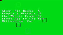 About For Books  A People s History of the World: From the Stone Age to the New Millennium  For