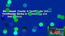 Best ebook  Courts: A Text/Reader (SAGE Text/Reader Series in Criminology and Criminal Justice)