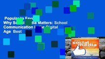 Popular to Favorit  Why Social Media Matters: School Communication in the Digital Age  Best