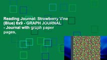 Reading Journal: Strawberry Vine (Blue) 6x9 - GRAPH JOURNAL - Journal with graph paper pages,