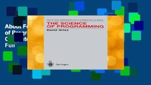 About For Books  The Science of Programming (Monographs in Computer Science)  For Full
