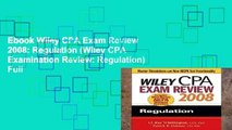 Ebook Wiley CPA Exam Review 2008: Regulation (Wiley CPA Examination Review: Regulation) Full