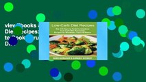 viewEbooks & AudioEbooks Low-Carb Diet Recipes: Top 135 Easy to Cook Scrumptious Low-Carb Diet