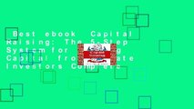 Best ebook  Capital Raising: The 5-Step System for Raising Capital from Private Investors Complete
