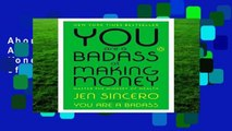 About For Books  You Are a Badass at Making Money: Master the Mindset of Wealth  For Kindle