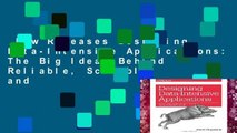 New Releases Designing Data-Intensive Applications: The Big Ideas Behind Reliable, Scalable, and