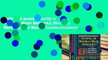 Unlimited acces Security in Wireless Mesh Networks (Wireless Networks and Mobile Communications)