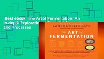 Best ebook  The Art of Fermentation: An In-depth Exploration of Essential Concepts and Processes