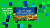 Best seller  Introduction to Thermal Systems Engineering: Thermodynamics, Fluid Mechanics, and