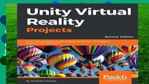 New Releases Unity Virtual Reality Projects: Learn Virtual Reality by developing more than 10