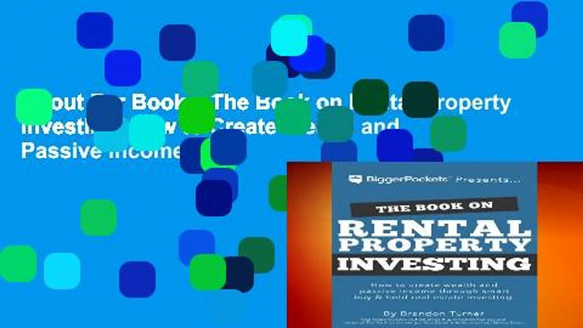 About For Books  The Book on Rental Property Investing: How to Create Wealth and Passive Income