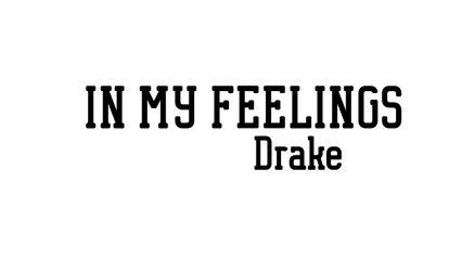 """Drake - In My Feeling (""""Kiki Do You Love Me"""") (Acoustic Cover) Lyrics"""