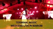 Terminal Music Weekend Live in Nairobi
