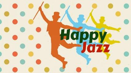 Happy Jazz Music - Uplifting Jazz Songs