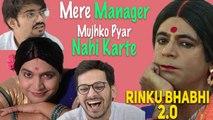Rinku Bhabhi Reloaded: Mere Manager Mujhko Piyar Nahin Karte