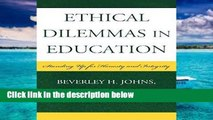 this books is available Ethical Dilemmas in Education: Standing Up for Honesty and Integrity For