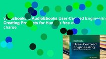 viewEbooks & AudioEbooks User-Centred Engineering: Creating Products for Humans free of charge